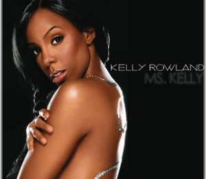 Kelly Rowland Album Preview