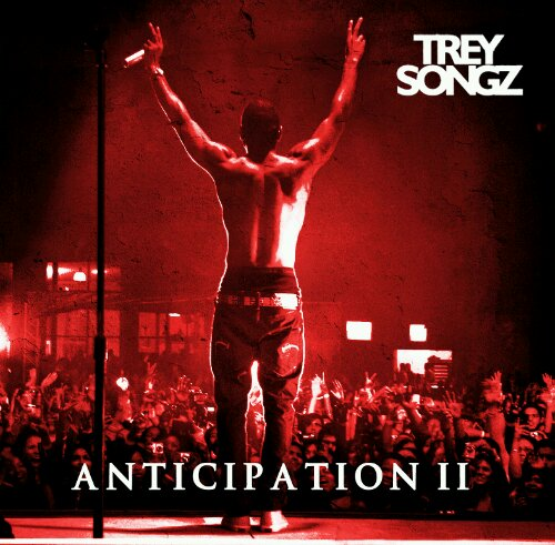new music trey songz anticipation 2 that grape juice