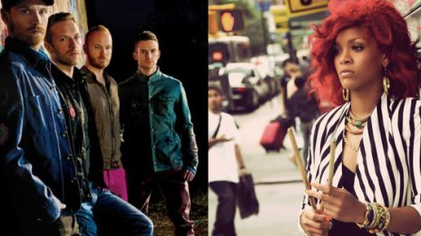 "New Song:  Coldplay & Rihanna - ""Princess of China"""
