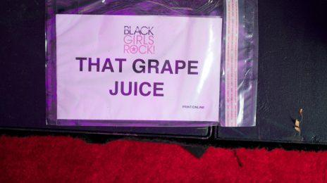 Hot Shots: That Grape Juice At BET Black Girls Rock 2011!