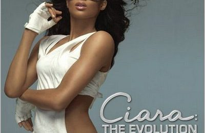 Control Freak: Ciara - 'The Evolution'