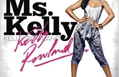 Kelly Rowland - 'Ms. Kelly' Review