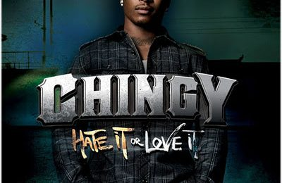 Chingy 'Hate It Or Love It' Cover