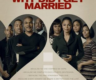 'Why Did I Get Married' - Your Review