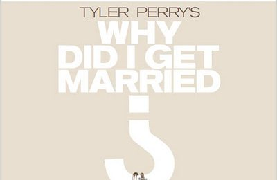 'Why Did I Get Married' Trailer
