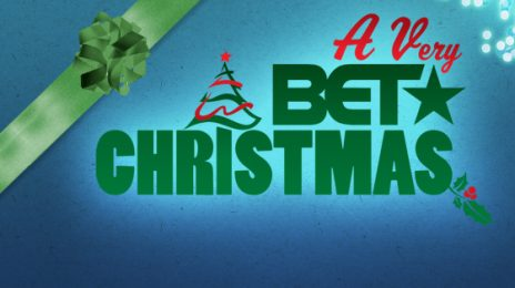 Watch:  'A Very BET Christmas' Performances