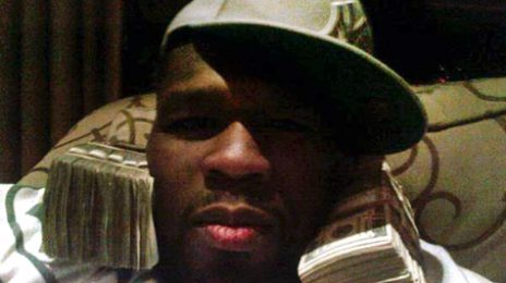 Hot Shots: 50 Cents Flaunts $500k On Twitter