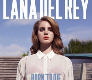 Album Snippets: Lana Del Rey's 'Born To Die'