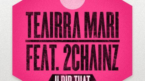 New Song:  Teairra Mari - 'U Did That (Remix) Ft. 2 Chainz'