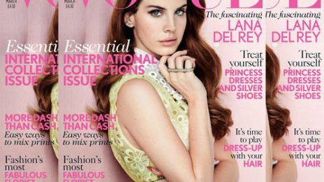 Lana Del Rey Covers Vogue UK; Album Hits #1 In 14 Countries