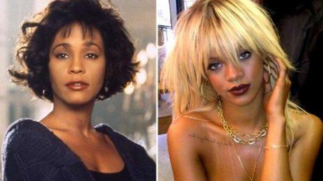 Whitney Houston, Rihanna, & Adele Continue To Dominate Billboard