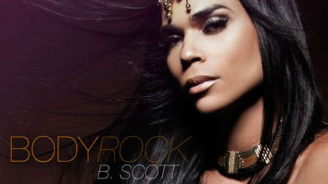 New Song: B. Scott - 'Body Rock'