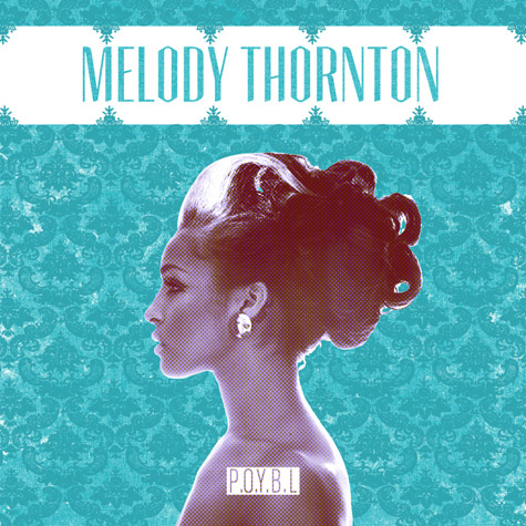 melody poybl cover New Music: Melody Thornton  P.O.Y.B.L