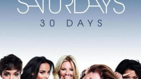 New Song: The Saturdays - '30 Days'