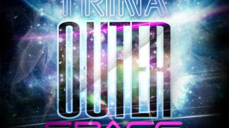 New Song: Trina - 'Outer Space'