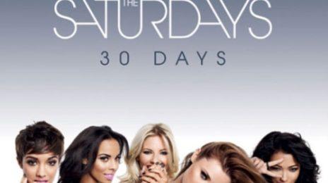 New Video: The Saturdays - '30 Days'