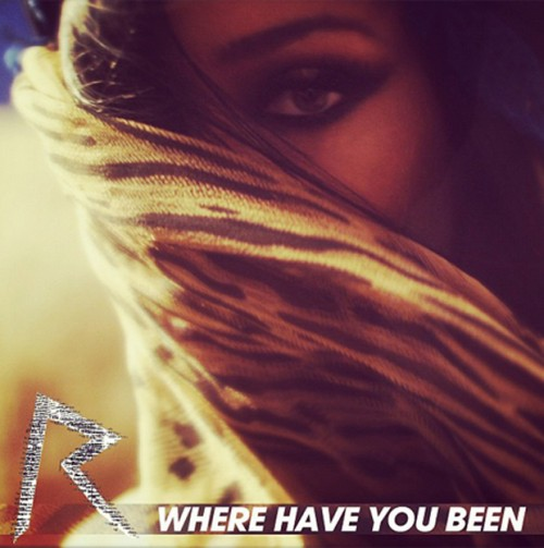 rihanna where been1 e1334947512287 Finally: Rihanna Announces Where Have You Been Video Debut Date / Releases Another Teaser