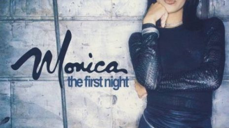 From The Vault: Monica - 'The First Night'