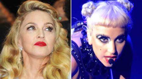 Madonna Backs Down / Praises Lady GaGa