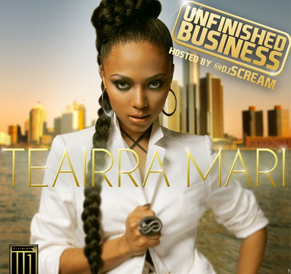 TeairraMariUnfinishedBIZ1 Hot Shot: Teairra Mari Unveils Unfinished Business Cover