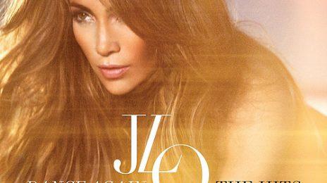 Jennifer Lopez Announces 'Dance Again: The Hits' / Unveils Cover & Tracklist