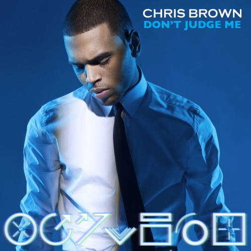 Chris Brown Dont Judge Me Chris Brown Reveals Name Of New Fortune Single