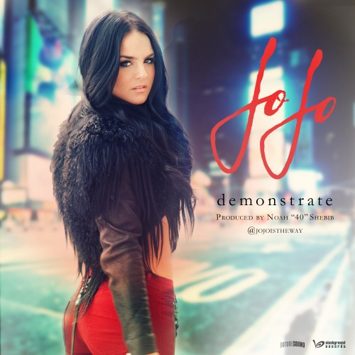 New Song: JoJo   Demonstrate