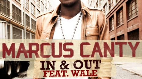 New Song: Marcus Canty - 'In & Out (Ft Wale)'