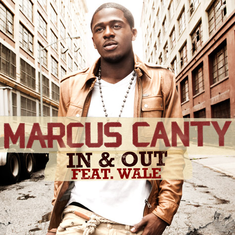 marcus canty in n out New Video: Marcus Canty   In & Out (Ft Wale)