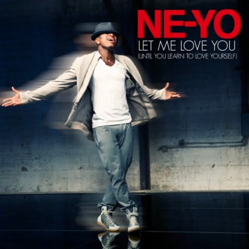 ne-yo-let-me-love-you-until-you-learn-to-love-yourself-thatgrapejuice