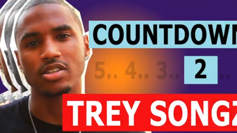 Watch: Trey Songz 'Countdown To Chapter 5′ – Episode 2