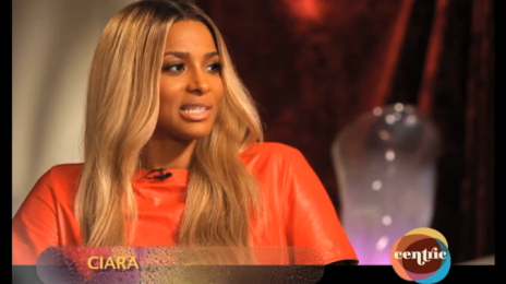 Sneak Peek:  Ciara Shares News On New Album With Centric (Video)