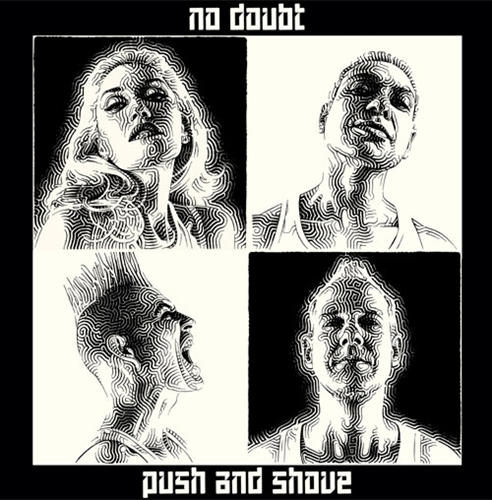 no dount push shove cover Snippets: No Doubts Push And Shove Album