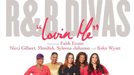 New Song:  R&B Divas - 'Lovin Me'