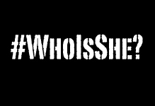 Watch: #WhoIsShe? Countdown - 1