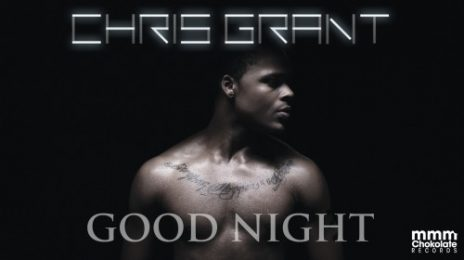 New Video: Chris Grant - 'Good Night'