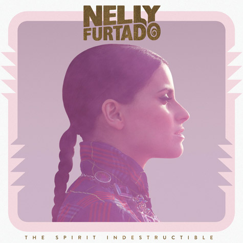 NELLY FURTADO THE SPIRIT INDESTRUCTIBLE Album Snippets: Nelly Furtado   The Spirit Indestructible