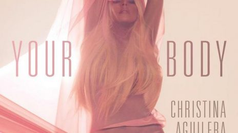 Hot Shot: Christina Aguilera Releases 'Your Body' Single Cover