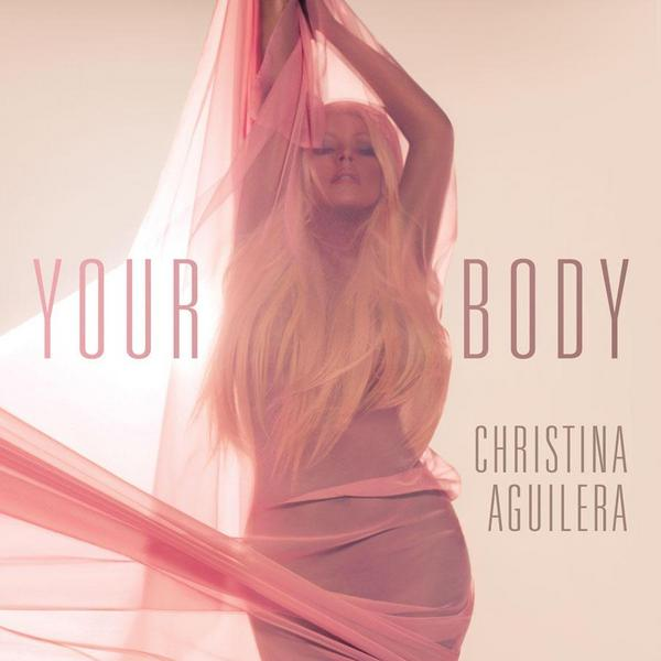 chrisitna aguilera your body Hot Shot: Christina Aguilera Releases Your Body Single Cover