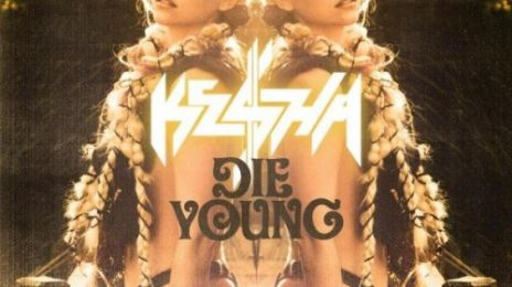 New Song: Ke$ha - 'Die Young'