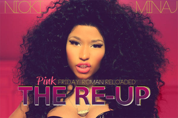 NICKI MINAJ THE RE UP Hot Shot: Nicki Minaj Unveils The Re Up Album Cover