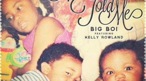 New Song: Big Boi & Kelly Rowland - 'Mama Told Me'