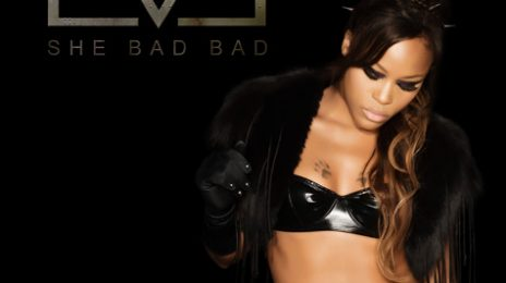 New Song: Eve - 'She Bad Bad'