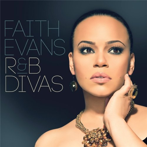faith evans rb divas Exclusive: Faith Evans Talks R&B Divas, Whitney Houston, & New Album