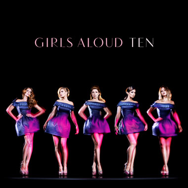 girls aloud ten Girls Aloud Unveil Ten Cover & Tracklisting