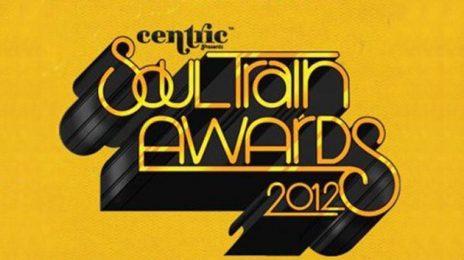 Winner's List:  2012 Soul Train Awards (Complete)