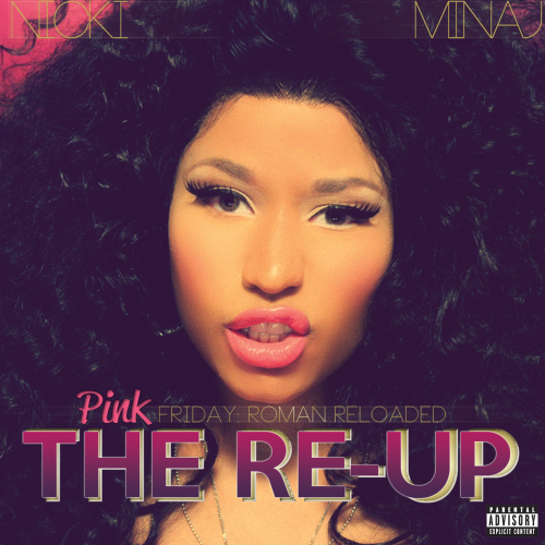 nicki minaj pink friday roman reloaded the re up 2012 Snippets: Nicki Minaj   Pink Friday: Roman Reloaded   The Re Up