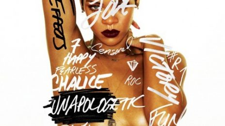 Rihanna Unveils Official 'Unapologetic' Tracklisting / Collaborations