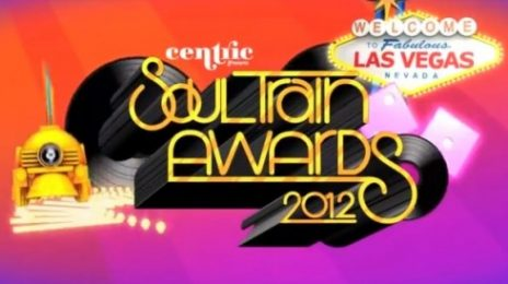 Soul Train Awards 2012 Sneak Peek: Fantasia, Stevie Wonder & More Perform