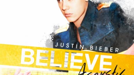 Justin Bieber Unwraps 'Believe Acoustic' Tracklisting